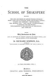 The School of Shakspere: Biography of Sir Thomas Stucley. The famous history of the life and death of Captain Thomas Stukeley. Nobody and somebody