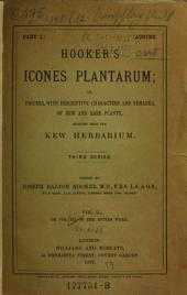 Icones Plantarum, Or Figures, with Brief Descriptive Characters and Remarks, of New Or Rare Plants, Selected from the Author's Herbarium: Volume 12