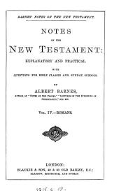 Notes, explanatory and practical, on the New Testament. ed. by R. Frew