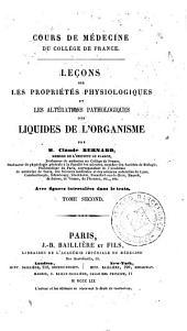 Leçons sur les propriétés physiologiques et les altérations pathologiques des liquides de l'organisme, 2