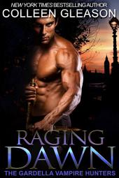 Raging Dawn: Max Denton #1