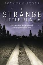 A Strange Little Place