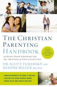 The Christian Parenting Handbook Book