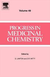 Progress in Medicinal Chemistry: Volume 49