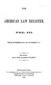 The American Law Register: Volume 3