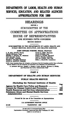Departments of Labor  Health and Human Services  Education  and Related Agencies Appropriations for 1999  Department of Health and Human Services  Public Health Service PDF