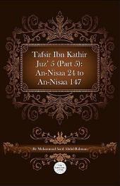 Tafsir Ibn Kathir Juz' 5 (Part 5): An-Nisaa 24 to An-Nisaa 147