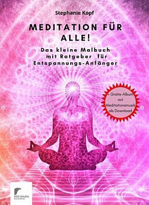 Meditation f  r Anf  nger  PDF