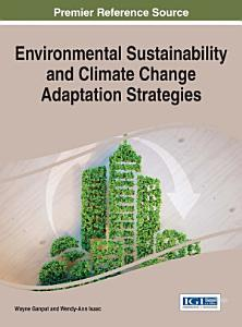 Environmental Sustainability and Climate Change Adaptation Strategies