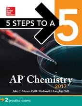 5 Steps to a 5: AP Chemistry 2017: Edition 9