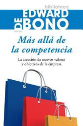 Más allá de la competencia: La creación de nuevos valores y objetivos de la empresa