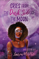 Cries from the Dark Side of the Moon PDF