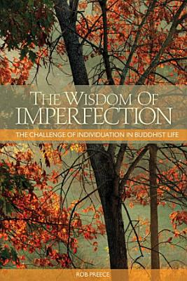The Wisdom of Imperfection