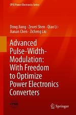 Advanced Pulse-Width-Modulation: With Freedom to Optimize Power Electronics Converters