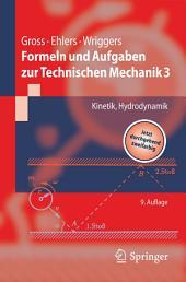 Formeln und Aufgaben zur Technischen Mechanik 3: Kinetik, Hydrodynamik, Ausgabe 9