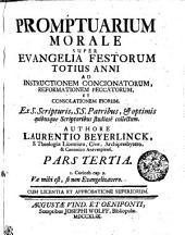 Promptuarium morale super Evangelia Festorum totius anni...