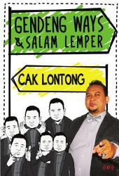 Cak Lontong: Gendeng Ways dan Salam Lemper