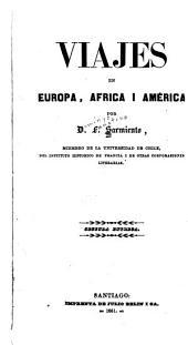 Viajes en Europa, Africa y América: por D. F. Sarmiento, Volumen 2