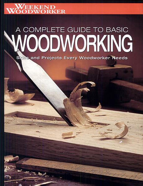 Black and Decker The Complete Guide to Basic Woodworking