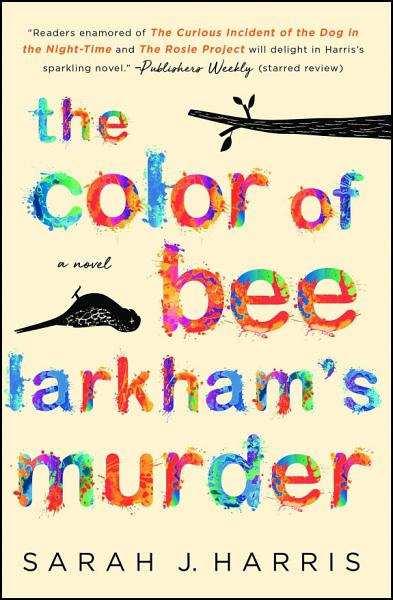 Download The Color of Bee Larkham s Murder Book