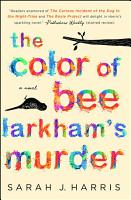 The Color of Bee Larkham s Murder PDF