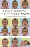How to Survive the Terrible Twos PDF