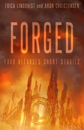 Forged: Four Reforged short stories