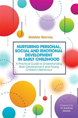 Nurturing Personal  Social and Emotional Development in Early Childhood PDF