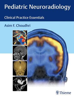 Pediatric Neuroradiology