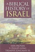 A Biblical History of Israel PDF