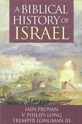 A Biblical History of Israel PDF