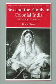 Sex and the Family in Colonial India PDF