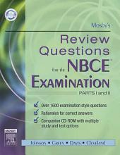 Mosby's Review Questions for the NBCE Examination: Parts I and II - E-Book