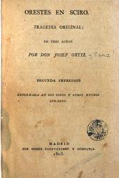 Orestes en Sciro: tragedia original, en tres actos