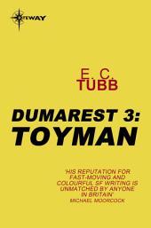 Toyman: The Dumarest Saga, Book 3