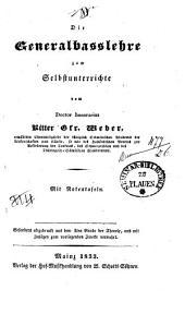 Die Generalbasslehre zum Selbstunterrichte: Mit Notentafeln
