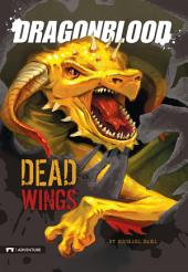 Dragonblood: Dead Wings