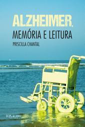 Alzheimer, memória e leitura
