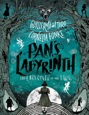 Pan s Labyrinth  The Labyrinth of the Faun