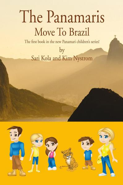 Download The Panamaris Move to Brazil Book