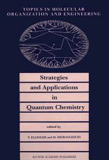 Strategies and Applications in Quantum Chemistry PDF