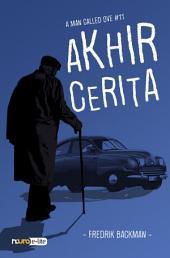 Akhir Cerita - A Man Called Ove (Snackbooks)