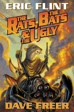 The Rats  the Bats and the Ugly PDF