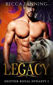 Legacy (BBW Royal Bear Shifter Secret Baby Romance)