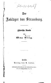 Der ankläger von Strassburg: historische novelle ...