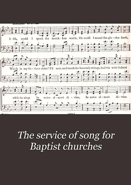 Download The Service of Song for Baptist Churches     Book