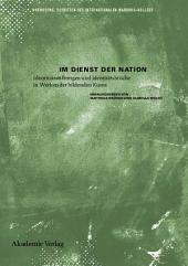 Im Dienst der Nation: Identitätsstiftungen und Identitätsbrüche in Werken der bildenden Kunst