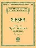 36 Eight-measure Vocalises, Op. 92