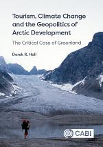Tourism, Climate Change and the Geopolitics of Arctic Development