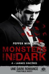 Larmes sincères: Monsters in the Dark, Volume4